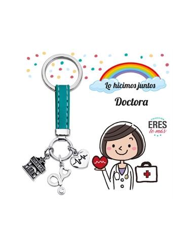 """Llavero Lo hicimos juntos """"Doctora""""..."""